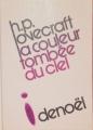Couverture La couleur tombée du ciel Editions Denoël (Présence du futur) 1973