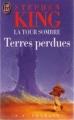 Couverture La tour sombre, tome 3 : Terres perdues Editions J'ai Lu 1994