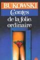 Couverture Contes de la folie ordinaire  Editions Le Livre de Poche 1983