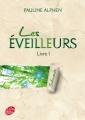 Couverture Les éveilleurs, tome 1 : Salicande Editions Le Livre de Poche (Jeunesse) 2012