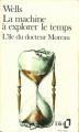 Couverture La machine à explorer le temps, L'île du Docteur Moreau Editions Folio  1988