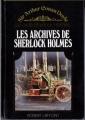 Couverture Sherlock Holme, tome 9 : Archives sur Sherlock Holmes / Les archives de Sherlock Holmes Editions Robert Laffont 1975