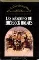 Couverture Les Mémoires de Sherlock Holmes / Souvenirs de Sherlock Holmes / Souvenirs sur Sherlock Holmes Editions Robert Laffont 1975