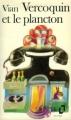 Couverture Vercoquin et le plancton Editions Folio  1973