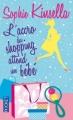 Couverture L'Accro du shopping, tome 5 : L'Accro du shopping attend un bébé Editions Pocket 2012