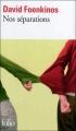 Couverture Nos séparations Editions Folio  2012