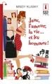 Couverture Jane Madison, tome 3 : Jane, l'amour, la vie... et les hommes ! Editions Harlequin (Red Dress Ink) 2011