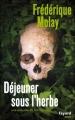 Couverture Déjeuner sous l'herbe Editions Fayard (Noir) 2012