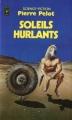 Couverture Les Hommes sans futur, tome 3 : Soleils Hurlants Editions Presses pocket (Science-fiction) 1983