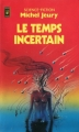 Couverture Le temps incertain Editions Presses pocket (Science-fiction) 1979