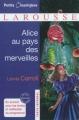 Couverture Alice au pays des merveilles / Les aventures d'Alice au pays des merveilles Editions Larousse (Petits classiques) 2012