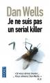 Couverture John Cleaver, tome 1 : Je ne suis pas un serial killer Editions Pocket (Thriller) 2012