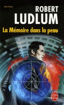 Couverture Jason Bourne, tome 1 : La Mémoire dans la peau