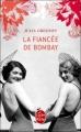 Couverture La fiancée de Bombay Editions Le Livre de Poche 2012