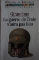 Couverture La guerre de Troie n'aura pas lieu Editions Larousse (Classiques) 1998