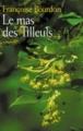 Couverture Le Mas des tilleuls Editions France Loisirs 2012