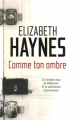 Couverture Comme ton ombre Editions France Loisirs 2012