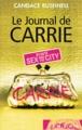 Couverture Le Journal de Carrie, tome 1 Editions France Loisirs (Piment) 2012