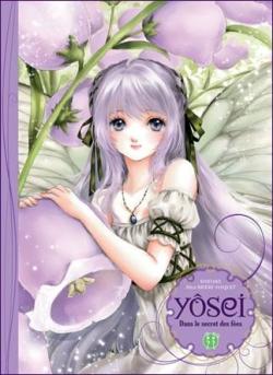 Couverture Yôsei : Dans le secret des fées