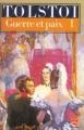 Couverture Guerre et paix (2 tomes), tome 1 Editions Le Livre de Poche 2001
