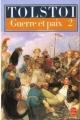Couverture La Guerre et la Paix / Guerre et paix (2 tomes), tome 2 Editions Le Livre de Poche 2001