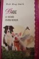 Couverture Babe, le cochon devenu berger Editions France Loisirs (Ma première bibliothèque) 1997