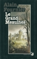 Couverture Le Grand Meaulnes Editions France Loisirs (Jeunes) 1994