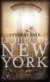 Couverture Le Dieu de New York Editions Fleuve 2012