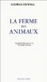 Couverture La ferme des animaux Editions Ivréa (Champ Libre) 1982