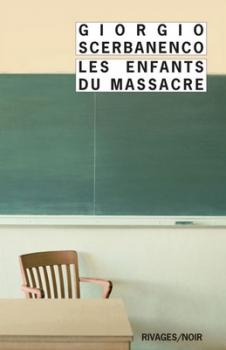 Couverture Les enfants du massacre