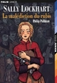 Couverture Sally Lockhart, tome 1 : La Malédiction du rubis Editions Folio  (Junior) 2003