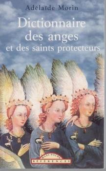 Couverture Dictionnaire des anges et des saints protecteurs