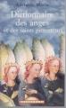 Couverture Dictionnaire des anges et des saints protecteurs Editions Maxi Poche 2003
