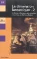 Couverture La dimension fantastique, tome 2 Editions Librio (Imaginaire) 2004