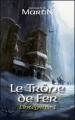 Couverture Le trône de fer, intégrale, tome 1 Editions France Loisirs 2012