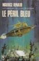 Couverture Le péril bleu Editions Marabout 1976