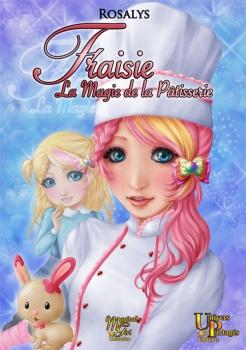 Couverture Fraisie : La magie de la pâtisserie