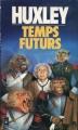 Couverture Temps futurs Editions Presses pocket 1982