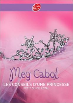 Couverture Les conseils d'une princesse : Petit guide royal