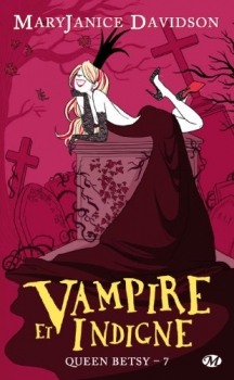 Couverture Queen Betsy, tome 07 : Vampire et indigne