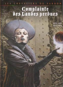Couverture Complainte des Landes perdues : Les Chevaliers du Pardon, tome 3 : La fée Sanctus