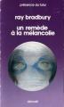 Couverture Un remède à la mélancolie Editions Denoël (Présence du futur) 1976