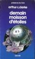 Couverture Demain moisson d'étoiles Editions Denoël (Présence du futur) 1983
