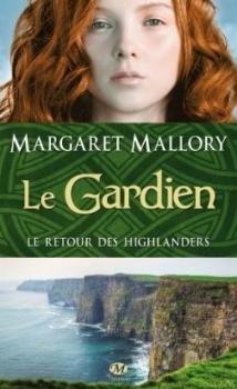 Couverture Le retour des Highlanders, tome 1 : Le gardien