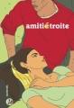 Couverture Amitié étroite Editions Casterman 2009