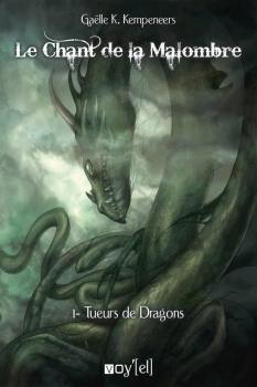 Couverture Le Chant de la Malombre, tome 1 : Tueurs de Dragons