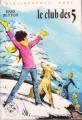 Couverture Le club des cinq / Le club des cinq et le passage secret Editions Hachette (Bibliothèque rose) 1982
