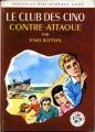 Couverture Le Club des Cinq contre-attaque Editions Hachette (Nouvelle Bibliothèque Rose) 1969
