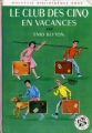 Couverture Le Club des Cinq en vacances Editions Hachette (Nouvelle Bibliothèque Rose) 1971