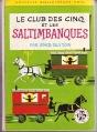 Couverture Le club des cinq et les saltimbanques / Le club des cinq et le cirque de l'étoile Editions Hachette (Nouvelle bibliothèque rose) 1974